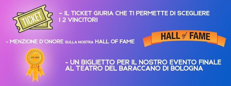 TICKET GIURIA + HALL OF FAME + BIGLIETTO EVENTO FINALE